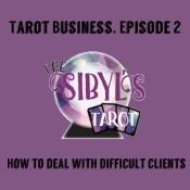 tarotbusiness-ep2-difficultclients